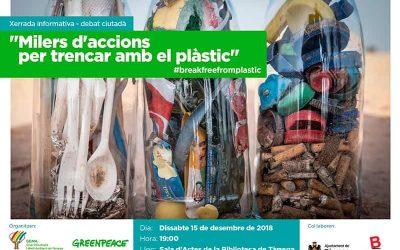 """Xerrada informativa – debat ciutadà amb GREENPEACE: """"Milers d'accions per trencar amb el plàstic"""""""